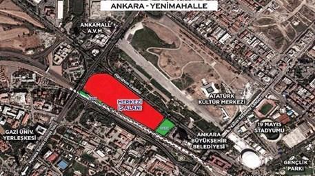 Ankara Yenimahalle İstasyon arsa ihalesi ertelendi!