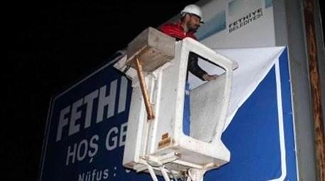 Fethiye'deki o tabela kaldırıldı!