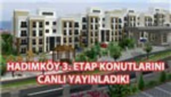Kiptaş Hadımköy 3. Etap konutlarından canlı yayın!