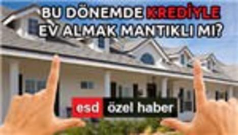 'Faizler düşerse ev fiyatları artar'