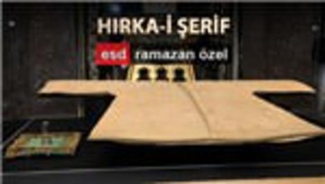 Yüzyılların Ramazan geleneği; Hırka-i Şerif