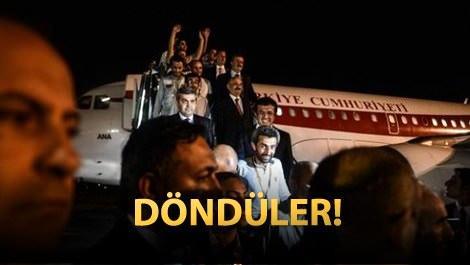 Kaçırılan Türk işçiler Ankara'ya ayak bastı!