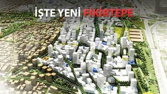 18 milyar dolarlık kentsel dönüşüm; Fikirtepe!