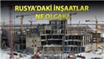 Rusya, Türk İnşaat firmalarını zorlayacak