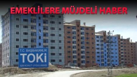 TOKİ'den emekliye 4 bin 354 konut
