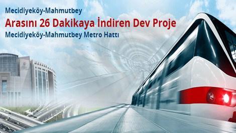 Mahmutbey-Mecidiyeköy metrosu ne zaman açılıyor?