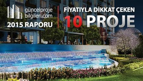2015 yılında fiyatıyla dikkat çeken 10 proje