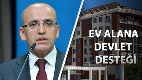 Ekonomiden Sorumlu Başbakan Yardımcısı Mehmet Şimşek ev alana devlet desteği için açıklama yapıyor