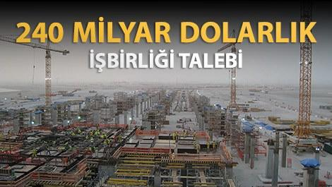 inşaat şantiyesi üzerinde 240 milyar dolarlık işbirliği talebi yazısı