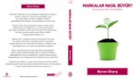 'Markalar Nasıl Büyür?' kitabı iş dünyası ile buluştu