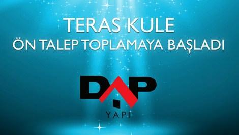 DAP Yapı, Teras Kule projesine başlıyor