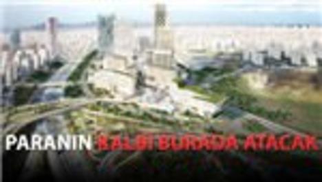 İstanbul Finans Merkezi'nden her yıl 11 milyar dolar!