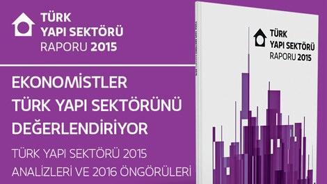 Ekonomistler, Türk yapı sektörünü değerlendiriyor