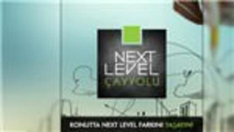 Next Level Çayyolu 4 Mayıs'ta görücüye çıkıyor