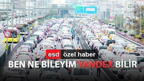 Yandex Navigasyon nasıl çalışıyor biliyor musunuz?