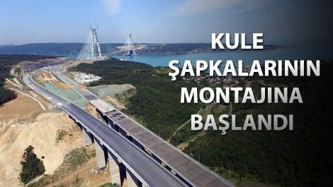 Yavuz Sultan Selim Köprüsü'nde çalışmalar hızlandı