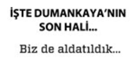 Dumankaya'nın FETÖ pişmanlığı!