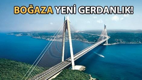 Yavuz Sultan Selim Köprüsü bugün saat 16.00'da açılıyor!
