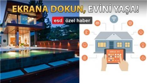 Akıllı ev sistemleriyle daireler cepte!