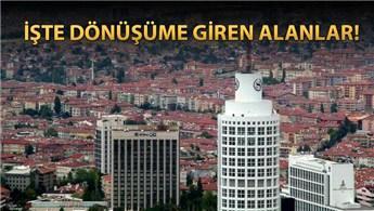 Ankara'nın iki ilçesi için kentsel dönüşüm kararı!