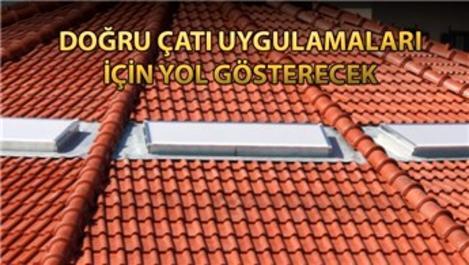 ÇATIDER'den çatı kalitesini yükseltecek kılavuz!