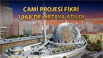 İşte Taksim'deki caminin tarihi süreci!