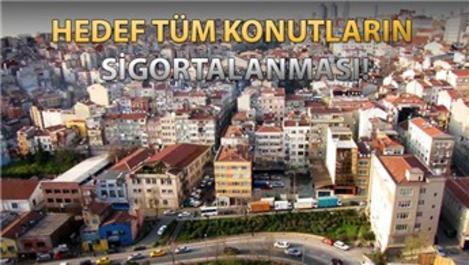 Türkiye'de konutların yüzde 50'den fazlası sigortasız!