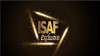 ISAF Exclusive yarın başlıyor!
