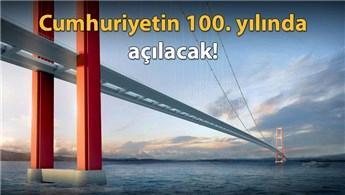 Çanakkale 1915 Köprüsü'nün temeli bugün atılıyor!
