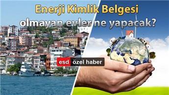 Enerji tasarrufu kentsel dönüşümle yaygınlaşacak!