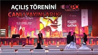 EXPO Turkey by Qatar'ın açılış seremonisi yapıldı