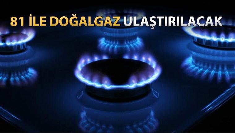Türkiye'nin 3 iline daha doğalgaz sağlanacak!