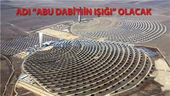 Dünyanın en büyük santrali Abu Dabi'de inşa edilecek