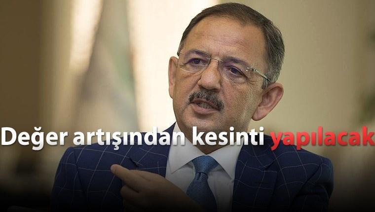 """Bakan Özhaseki """"Parsel bazlı imar artışı en büyük bela"""""""
