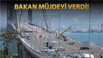 Köprü ve otoyollar bayramda ücretsiz olacak!