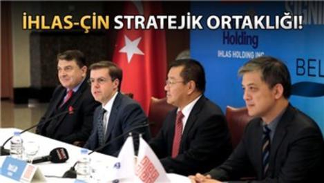 İhlas'tan Çin'le ortaklık ve stratejik işbirliği anlaşması!