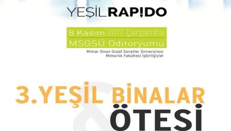 3. Yeşil Binalar ve Ötesi Konferansı 8 Kasım'da yapılacak