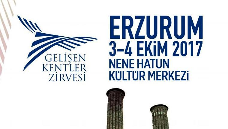 Gelişen Kentler Zirvesi, Erzurum'da yapılacak!