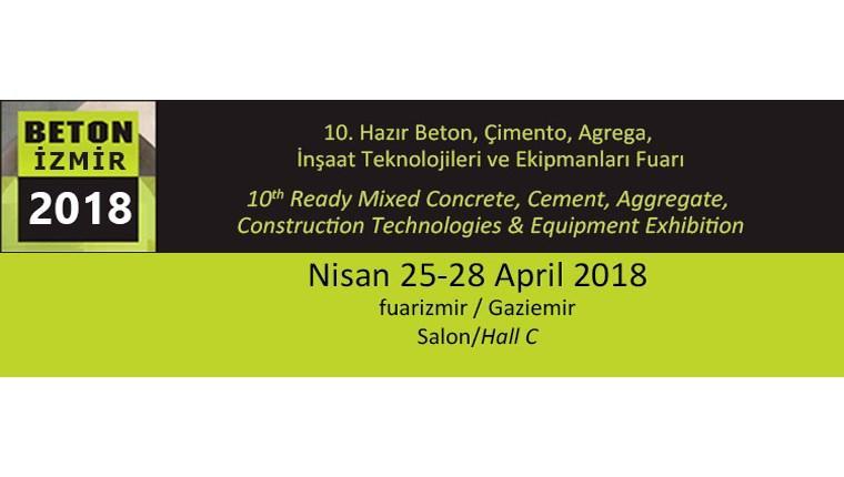 Beton İzmir Fuarı, 25-28 Nisan 2018'de yapılacak!