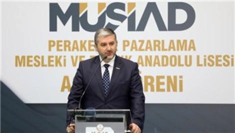 MÜSİAD Perakende ve Pazarlama Mesleki ve Teknik Lisesi açıldı