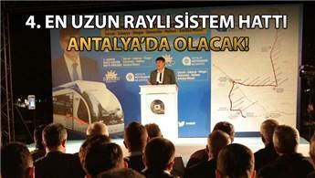 'Antalya'nın raylı sistem ağı 55 km'ye yükselecek'