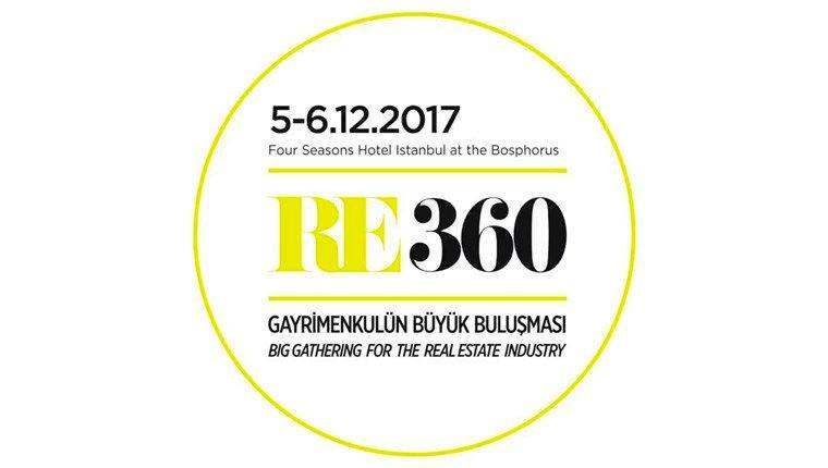 Gayrimenkul sektörü RE360'ta buluşacak