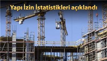 Yapı ruhsatı verilen yapıların sayısı yüzde 32 arttı