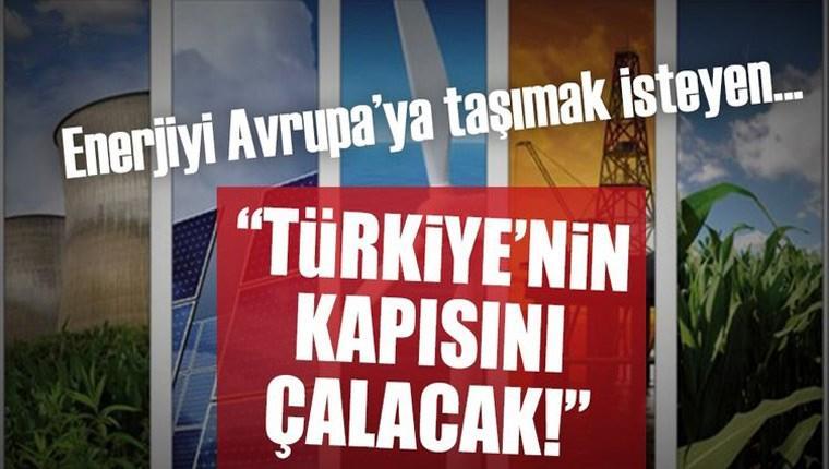 Enerjinin Avrupa yolu Türkiye'den geçecek