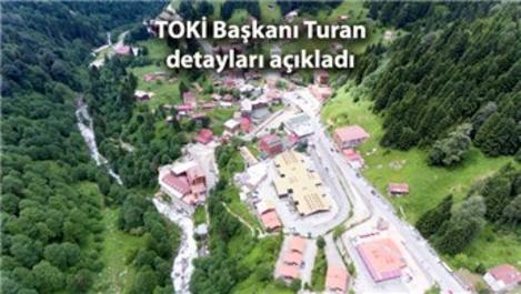 TOKİ, Ayder Yaylası'nı doğal güzelliğine kavuşturacak