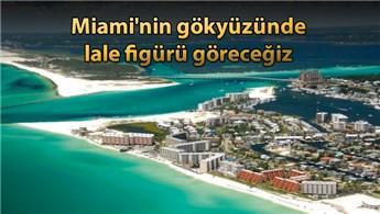 'Florida Türk iş adamları için cazip bir bölge'