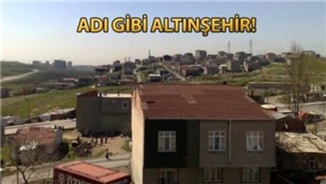 Kanal İstanbul ile en şanslı yer 'Altınşehir' olacak