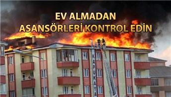 Binalarda yangına dayanıklı asansör olmalı!