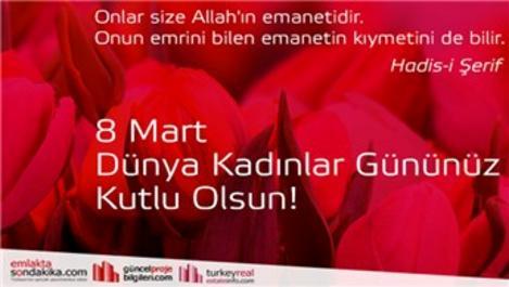 '8 Mart Dünya Kadınlar Günü'nüz kutlu olsun
