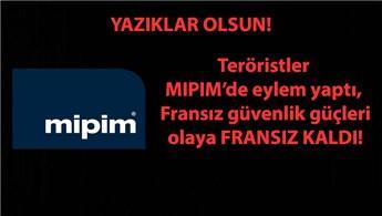 MIPIM 2018'de PKK rezilliği!